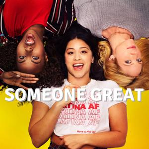 Someone Great Soundtrack Songs Music List From The Movie