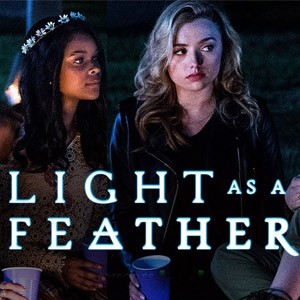 light-as-feather-soundtrack-songs - Soundtracks
