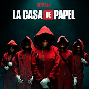 LA CASA DE PAPEL (MONEY HEIST) Soundtrack - Songs / Music List