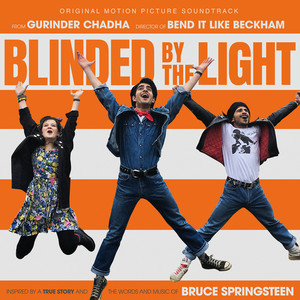 BLINDED BY THE LIGHT Soundtrack - Songs / Music List